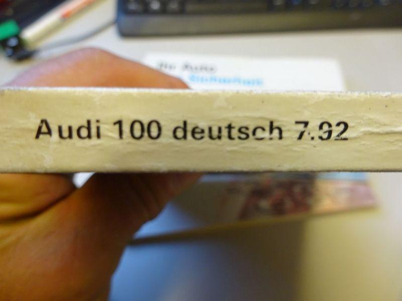 Bedienungsanleitung / Betriebsanleitung Ausgabe 7.1992AUDI 100 (4A, C4) 2.0 E